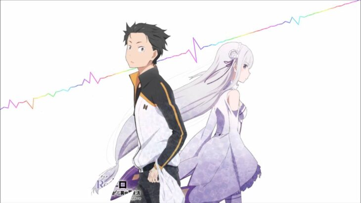 Re:ZERO – Starting Life in Another World Opening Full