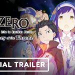 Re-ZERO – Starting Life in Another World: The Prophecy of the Throne – Official Trailer