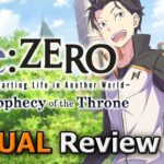 Re:ZERO -Starting Life in Another World- The Prophecy of the Throne (ACTUAL Game Review) [PC]