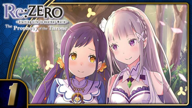 Re:Zero: Prophecy of the Throne   Starting Life in Another World   Part 1 (PC, Let's Play, Blind)