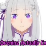 The Opening Actually Exists in Re Zero Starting Life in Another World Season 2 Episode 19