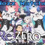 Nozz Watches Re:Zero − Starting Life in Another World [Episode 0] (Re:ゼロから始める異世界生活)